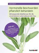Cover-Bild zu Hormonelle Beschwerden pflanzlich behandeln von Detloff, Karin