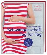Cover-Bild zu Alles über meine Schwangerschaft Tag für Tag von Blott, Dr. Maggie