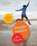 Cover-Bild zu Energiemedizin für Frauen von Eden, Donna