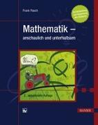 Cover-Bild zu Mathematik - anschaulich und unterhaltsam