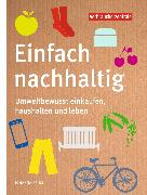 Cover-Bild zu Einfach nachhaltig (eBook) von Prinz, Dr. Johanna