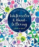 Cover-Bild zu Watercolor & Handlettering. Motive aus der Tier- und Pflanzenwelt mit einfachen Schriften kombinieren