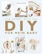 Cover-Bild zu Das grosse Buch des DIY für mein Baby