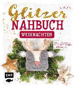 Cover-Bild zu Das Glitzer-Nähbuch - Weihnachten