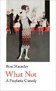 Cover-Bild zu What Not (eBook) von Macaulay, Rose