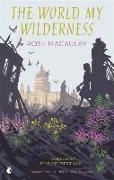 Cover-Bild zu The World My Wilderness von Macaulay, Rose