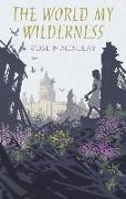 Cover-Bild zu The World My Wilderness (eBook) von Macaulay, Rose