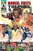 Cover-Bild zu Murray, Doug: Marvel Firsts: The 1980s Volume 3