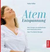 Cover-Bild zu Atem-Entspannung von Höfler, Heike