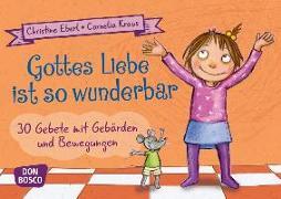 Cover-Bild zu Gottes Liebe ist so wunderbar von Eberl, Christine