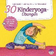 Cover-Bild zu 30 Kinderyoga-Übungen (Audio Download) von Scheer, Bettina