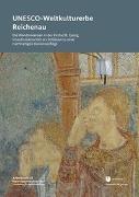 Cover-Bild zu UNESCO-Weltkulturerbe Reichenau von Jakobs, Dörthe (Hrsg.)