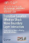 Cover-Bild zu Transition Location Effect on Shock Wave Boundary Layer Interaction (eBook) von Doerffer, Piotr (Hrsg.)