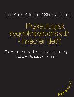 Cover-Bild zu Praxeologisk sygeplejevidenskab - hvad er det? von Petersen, Karin Anna