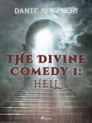 Cover-Bild zu Divine Comedy 1: Hell (eBook) von Dante Alighieri, Alighieri