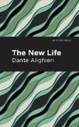 Cover-Bild zu The New Life (eBook) von Alighieri, Dante