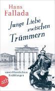 Cover-Bild zu Junge Liebe zwischen Trümmern von Fallada, Hans