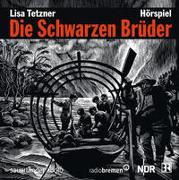 Cover-Bild zu Tetzner, Lisa: Die Schwarzen Brüder