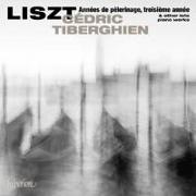 Cover-Bild zu Franz Liszt - Années de pèlerinage, troisième année u.a von Tiberghien, Cedric (Solist)