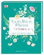 Cover-Bild zu Blüten, Blätter, Pflanzen malen mit Watercolor von de Winton, Harriet