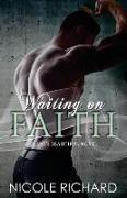Cover-Bild zu Waiting on Faith von Richard, Nicole