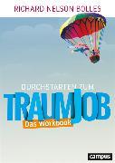 Cover-Bild zu Durchstarten zum Traumjob - Das Workbook (eBook) von Bolles, Richard Nelson