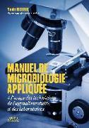 Cover-Bild zu MANUEL DE MICROBIOLOGIE APPLIQUÉE à l'usage des techniciens de l'agroalimentaire et des laboratoires von RICHARD, Nicole