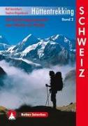 Cover-Bild zu Hüttentrekking 2. Schweiz von Gantzhorn, Ralf