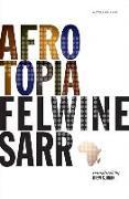 Cover-Bild zu Afrotopia von Sarr, Felwine