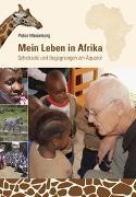 Cover-Bild zu Mein Leben in Afrika von Meienberg, Peter