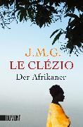 Cover-Bild zu Der Afrikaner von Le Clézio, Jean-Marie Gustave