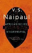 Cover-Bild zu Afrikanisches Maskenspiel von Naipaul, V.S.