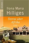 Cover-Bild zu Sterne über Afrika von Hilliges, Ilona Maria