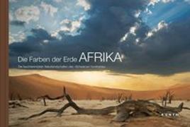 Cover-Bild zu Die Farben der Erde AFRIKA von KUNTH Verlag GmbH & Co. KG