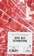 Cover-Bild zu Wie die Schweine (eBook) von Bazterrica, Agustina