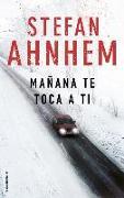 Cover-Bild zu Manana Te Toca a Ti von Ahnhem, Stefan
