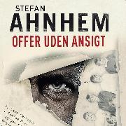 Cover-Bild zu Offer uden ansigt - Fabian Risk-serien 1 (uforkortet) (Audio Download) von Ahnhem, Stefan