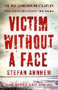 Cover-Bild zu Victim Without a Face von Ahnhem, Stefan