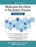 Cover-Bild zu Medication Fact Book for Psychiatric Practice, Fifth Edition von Puzantian, Talia
