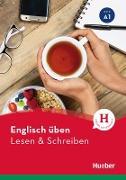 Cover-Bild zu Englisch üben - Lesen & Schreiben A1 (eBook) von Köper, Brigitte