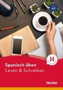 Cover-Bild zu Spanisch üben - Lesen & Schreiben A1 (eBook) von Escolà Amaro, Natalia