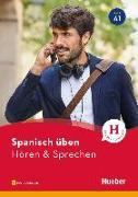 Cover-Bild zu Spanisch üben - Hören & Sprechen A1 von Escolà Amaro, Natalia