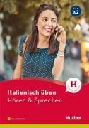 Cover-Bild zu Italienisch üben - Hören & Sprechen A2 (eBook) von Pedrotti, Gianluca
