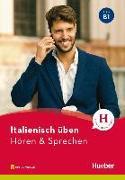 Cover-Bild zu Italienisch üben - Hören & Sprechen B1. Buch mit Audios online von Pedrotti, Gianluca