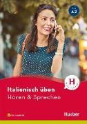 Cover-Bild zu Italienisch üben - Hören & Sprechen A2. Buch mit Audios online von Pedrotti, Gianluca