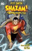 Cover-Bild zu Smith, Jeff: Shazam!: The Monster Society of Evil (New Edition)