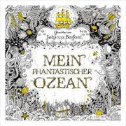 Cover-Bild zu Basford, Johanna: Mein phantastischer Ozean