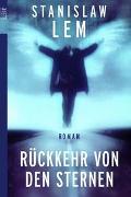 Cover-Bild zu Lem, Stanislaw: Rückkehr von den Sternen