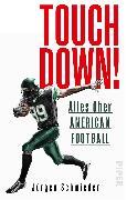 Cover-Bild zu Touchdown! Alles über American Football