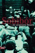 Cover-Bild zu Blatt, Thomas Toivi: Sobibór - der vergessene Aufstand